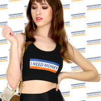 I NEED MONEY CROP TANK
