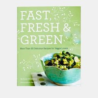Fast, Fresh, & Green: More Than 90 Delicious Recipes For Veggie Lovers By Susie Middleton - Urban Outfitters