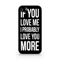 IPC-579 - If You Love Me I Probably Love You More - Michael Clifford - 5SOS - 5 Seconds of Summer - iPhone 4 / 4S / 5 / 5C / 5S