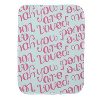 You Are Loved pink Typography and Hearts Burp Cloth