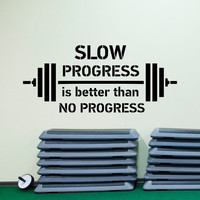 Sports Quotes Wall Decals Slow Progress Is Better Than No Progress- Gym Wall Decal Motivational Quotes Sports Wall Art Home Decor Q234