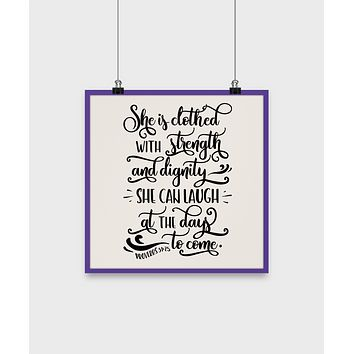 Bible quote poster-she's clothed with strength and dignity-home decor-christian-wall hanging-family