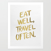 Eat Well Travel Often on Gold Art Print by Cat Coquillette
