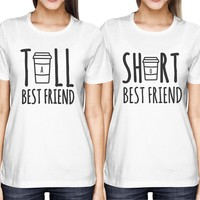 Cute Best Friend Tall and Short Matching T-Shirt BFF Shirts For Coffee Lovers