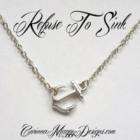 Silver Anchor Necklace Refuse To Sink, strength necklace, Layering necklace, mother, wife, sister, Anchor Pendant, nautical jewelry