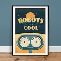 Robots are Cool  24 x 36 Poster Art Print