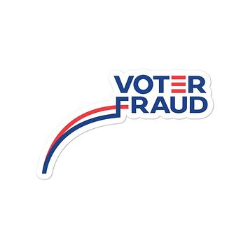 Voter Fraud Sticker