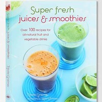 Super Fresh Juices And Smoothies By Nicola Graimes- Assorted One