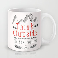 Think Outside - No Box Required Mug by PositIva