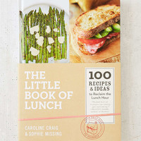 The Little Book Of Lunch: 100 Recipes & Ideas To Reclaim The Lunch Hour By Caroline Craig & Sophie Missing - Urban Outfitters