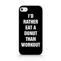 I'd Rather Eat A Donut Than Workout - Food Lover - Donut - Doughnut - Food - Typo - Black - Sassy Quote - iPhone 6/6S Black Case (C) Andre Gift Shop
