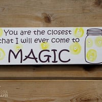 Closest I will come to magic wood sign - handpainted, fireflies, nursery decor, wall art, rustic nursery, kids room, babyshower gift, baby