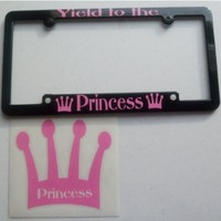 Yield to the Princess License Plate Frame Cover Decal Set