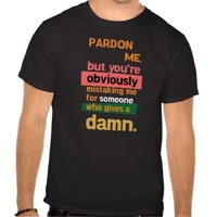 Quotes Unleashed Sarcasm T Shirt