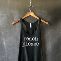 Beach Please Tank Top for Women