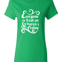 Everyone is Irish pub beer bar scotland saint st. Patrick's Paddy's ireland scottish T-Shirt Tee Shirt Mens Ladies Womens mad labs ML-286