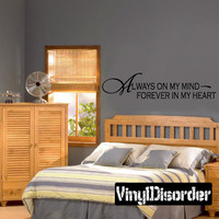 Always on my mind forever in my heart Wall Decal - Vinyl Decal - Wall Quote - Mv012