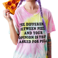 Jac Vanek Pizza V's Your Opinion Tee Tie Dye