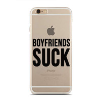 Boyfriends Suck - Sassy Girls - Inspirational Quotes - Feminist - Slim & Transparent case for iPhone - by HeartOnMyFingers - SLIMCASE-274