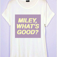 """Miley, What's Good"" -Nicki Minaj VMAS T-Shirt 