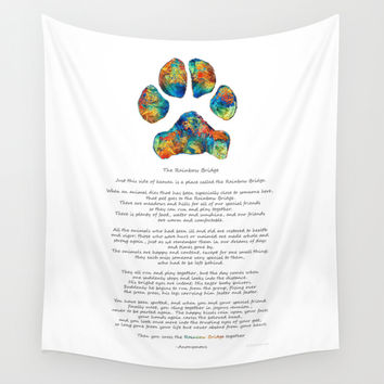 Rainbow Bridge Poem With Colorful Paw Print by Sharon Cummings Wall Tapestry by Sharon Cummings | Society6