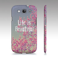 "Samsung Galaxy S3 ""Life is Beautiful"" - $35.00 - Handmade Accessories, Crafts and Unique Gifts by Vintage Skies Photography & Designs"