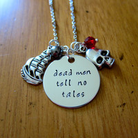 Pirates of the Caribbean Inspired Necklace. Dead men tell no tales. Pirate Necklace. Hand stamped Pirates of the Caribbean Necklace.