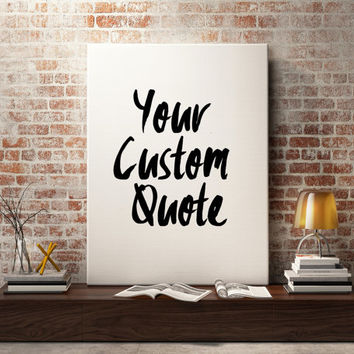 Custom Quote sign, canvas, print in handwritten quote, for song quotes, lyric wall art, inspirational quote