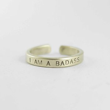 """""""I AM A BADASS"""" Skinny Adjustable Ring - Available in Brass & Copper"""