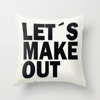 Let´s make out Throw Pillow by Nicklas Gustafsson