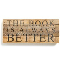 Second Nature By Hand 'The Book Is Always Better' Repurposed Wood Wall Plaque
