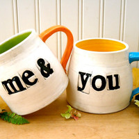 Me & You Coffee Mugs - 2-Piece Couples Mug SET - HandMade Wheel Thrown Pottery Tea, Espresso Cups - Letterpress Stamped Wedding Gift