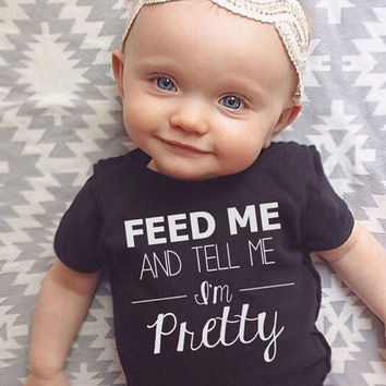 WEEKEND SALE Baby Girl clothes, feed me and tell me im pretty, trendy baby clothes, trendy shirts, baby girl shirts, trendy girl clothes, Tr