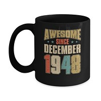 Vintage Retro Awesome Since December 1948 72th Birthday