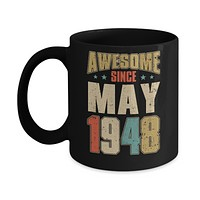 Vintage Retro Awesome Since May 1948 72th Birthday