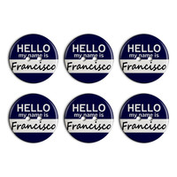 Francisco Hello My Name Is Plastic Resin Button Set of 6