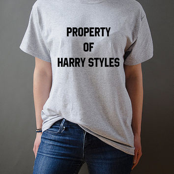 Property Of Harry Styles Unisex T-shirt One direction First Edition Tumblr Sassy Cute Tshirt Harry Styles