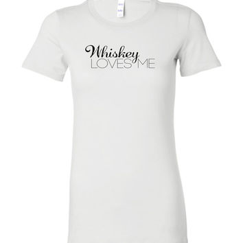 WHISKEY LOVES ME - Bella Ladies Favorite Tee