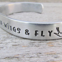 Spread Your Wings & Fly Bracelet Custom Hand Stamped Cuff Aluminum Made To Order Personalized FOUR Sizes NEW 12g Metal Thicker Sturdier