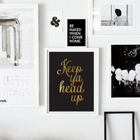 "Modern Typography Poster ""Keep Ya Head Up"", Wall Decor, Inspirational Quote, Wall Art, Typography Poster, Quote Wall Art."