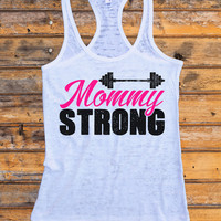 "Womens Burnout Racerback Tank Top ""Mommy Strong"" Made In the USA - RB Clothing Co"