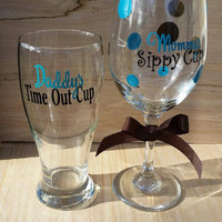 Mommy's Sippy Cup and Daddy's Time Out Cup