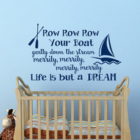 Wall Decal Nursery Row Row Row Your Boat Nursery Song Quote- Nursery Rhymes Wall Sticker Children Quotes Kids Room Wall Art Home Decor Q193
