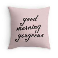 Dusty Pink Pillow Cover Good Morning Gorgeous Soft Pink Rose Light Pillow Case Shabby Chic Saying Phrase Quote Words  Throw Pillow Cushion