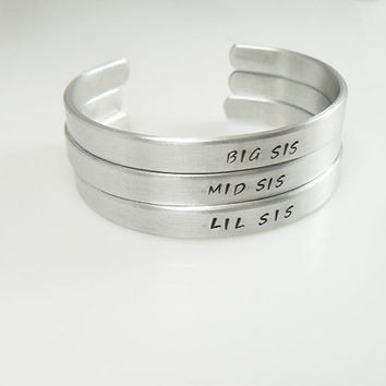 Big Sister, Little Sister, Middle Sister,  Set of 3, Personalized Cuff, Jewelry, Big Sis, Mid Sis, Lil Sis, Sisters Bracelet