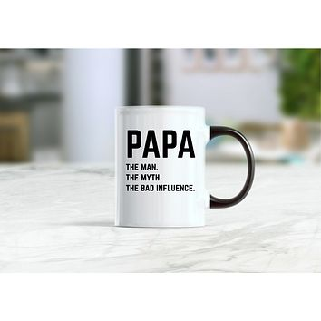 Papa the man the myth the bad influence coffee mug