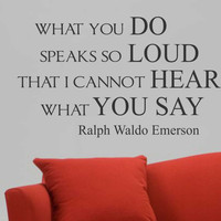 What You Do Emerson Quote | Wall Lettering | Vinyl Decals