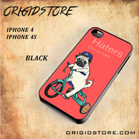Haters Gonna Hate Pug BicycleSnap on Black White and 3D Iphone 4/4S Case