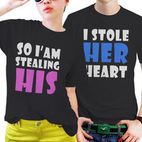 I Stole Her Heart And So I'am Stealing His Couples Matching Shirts, Couples T Shirts, Funny Couple Shirts