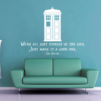 We're All Just Stories - Doctor Who Wall Decal - No 2